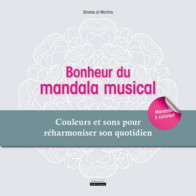 « Bonheur du mandala musical » Silvana di Martino