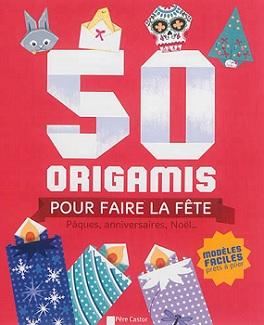 50-origamis-pour-faire-la-fete-flammarion