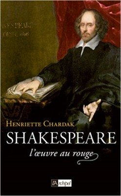 Shakespeare – l'œuvre au rouge, un ouvrage enivrant !