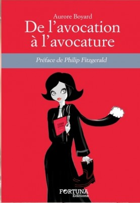 de l'avocation à l'avocature
