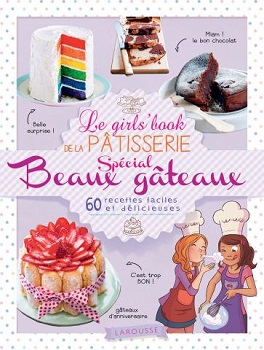 girls-book-patisserie-special-beaux-gateaux-larousse