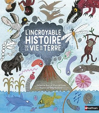 lincroyable-histoire-de-la-vie-sur-terre-nathan