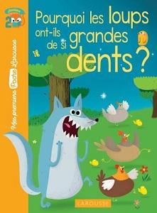 pourquoi-loups-grandes-dents-poche-larousse