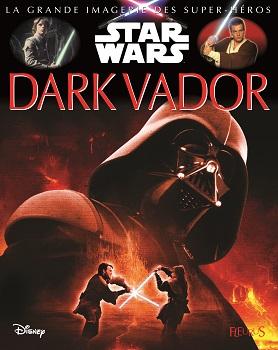 dark-vador-grande-imagerie-star-wars-fleurus