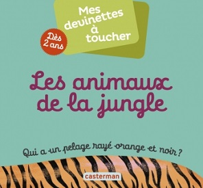mes-devinettes-toucher-casterman-animaux-jungle