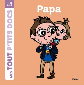 mes-tout-ptits-docs-papa-milan