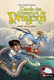 ecole-dresseurs-dragons-saphir-pris-piege-nathan