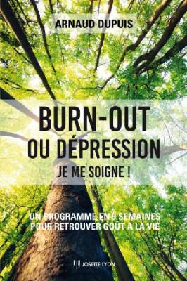 Burn- out ou dépression, je me soigne