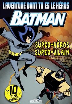 batman-super-heros-super-vilain-aventure-tu-es-heros