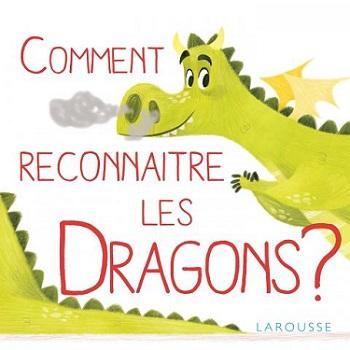 comment-reconnaitre-les-dragons-larousse