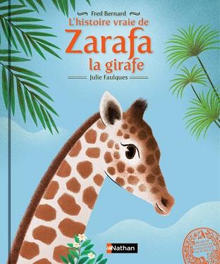 histoire-vraie-zarafa-la-girafe-nathan