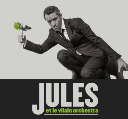 Jules et le Vilain Orchestra