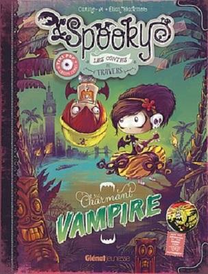 spooky et les contes de travers t2 charmant vampire glenat