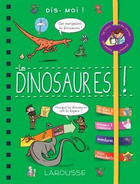 dis-moi-les-dinosaures-larousse
