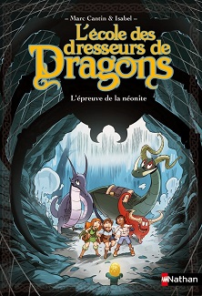 ecole-dresseurs-dragons-epreuve-neonite-nathan