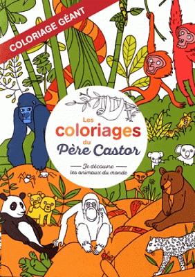 coloriages-pere-castor-je-decouvre-animaux-du-monde-flammarion