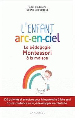enfant-arc-en-ciel-pedagogie-montessori-maison-larousse