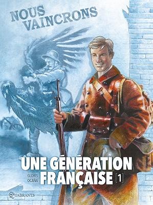 une-generation-francaise-t1-nous-vaincrons-soleil