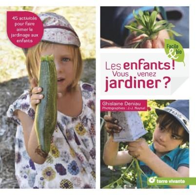 Les enfants vous venez jardiner - Quels outils pour jardiner ...