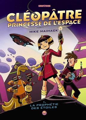 cleopatre-princesse-espace-t1-la-prophetie-des-etoiles-grafiteen