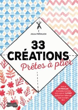 33-creations-pretes-a-plier-dessain-tolra