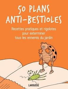 50-plans-anti-bestioles-larousse