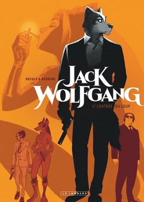 jack-wolfgang-t1-l-entree-loup-le-lombard