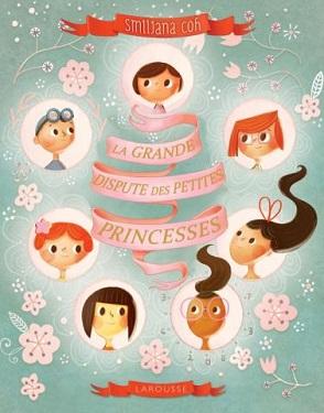 la-grande-dispute-des-petites-princesses-larousse