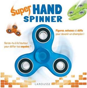 super-hand-spinner-larousse