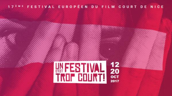 Festival c'est trop court à Nice du 12 au 20 octobre