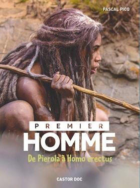 premier-homme-pierola-homo-erectus-flammarion
