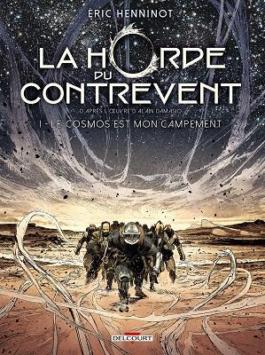 la-horde-du-contrevent-t1-cosmos-mon-campement-delcourt