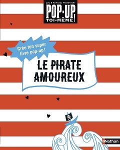le-pirate-amoureux-pop-up-toi-meme-nathan