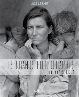 les-grands-photographes-du-XXeme-siecle-larousse