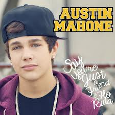Austin Mahone, Say You're Just a Friend