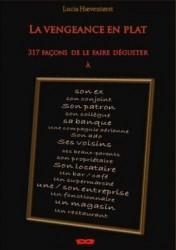 """""""La vengeance en plat"""" de Hæventørst publié en janvier 2013, et traduit du suédois par"""