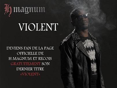 H magnum, violent