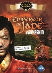 L'Empereur de Jade - Les Etoiles du Cirque de Pekin