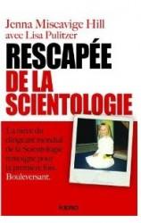 Rescapée de la scientologie de Jenna Miscavige Hill