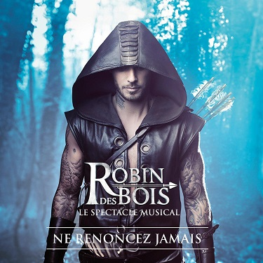 Robin des Bois, le spectacle musical