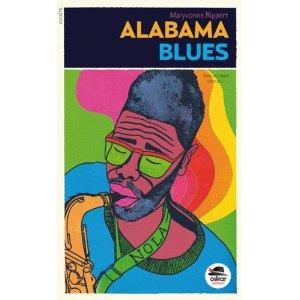 Alabama Blues Maryvonne Rippert (oskar éditeur)