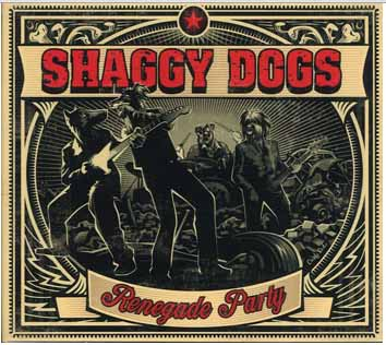 Shaggy Dogs - album Renegade Party