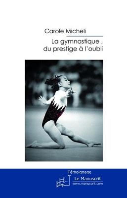 La Gymnastique du prestige à l'oubli