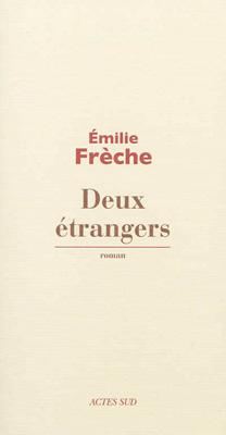 DeuxEtrangers_EmilieFreche_Cover
