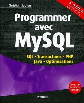 Programmer avec MySQL, de Christian Soutou