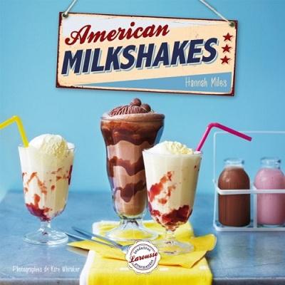 American Milkshakes, de Hannah Miles