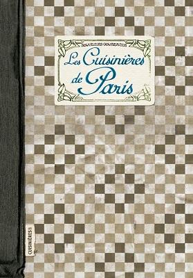 Découvrez la véritable cuisine de Paris avec « Les Cuisinières de Paris » !