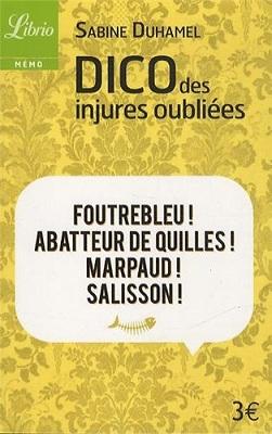 Dico des injures oubliées, de Sabine Duhamel