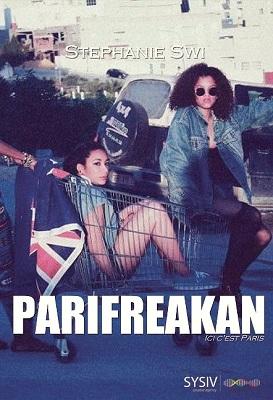 Parifreakan – ici c'est Paris, de Stéphanie Swi