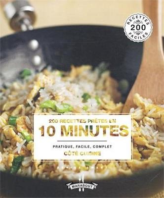 200 recettes prêtes en 10 minutes, de Denise Smart